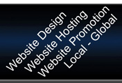 Website Design, Website Hosting, Website Promotion, Local - Global